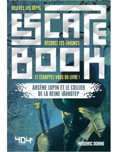 Escape Book : Arsène Lupin et le...